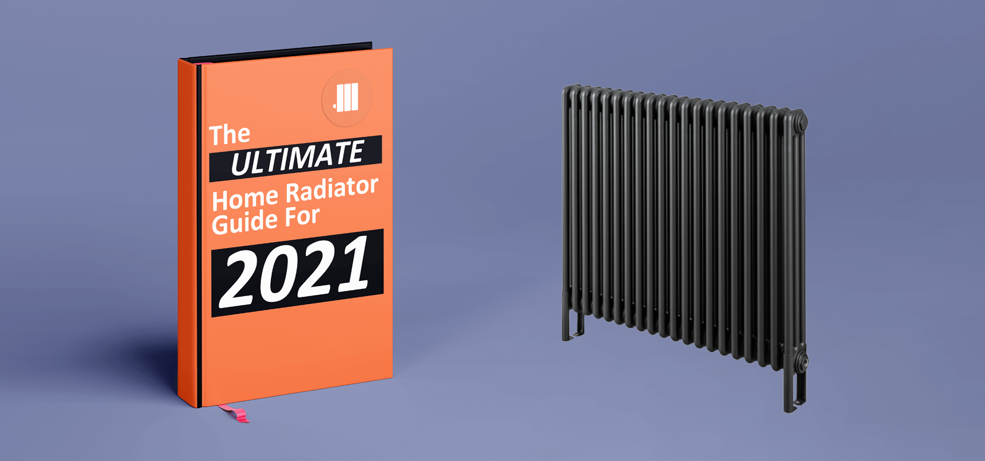 The Ultimate Home Radiator Guide For 2021